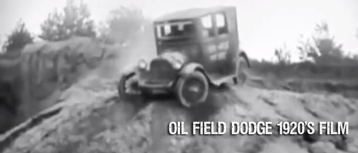 oilfield_dodge_1920s_film_off_road_action_700