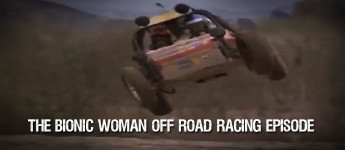 Thumbnail image for The Bionic Woman Off Road Racing Episode